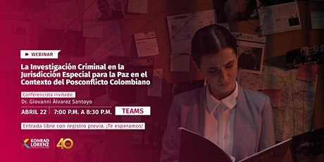 Webinar: La Investigación Criminal en la Jurisdicción Especial para la Paz entradas
