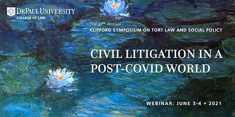 27th Annual Clifford Symposium on Tort Law and Social Policy Webinar tickets
