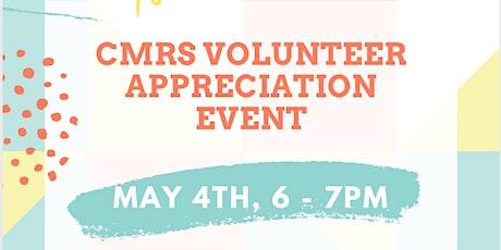CMRS Volunteer Appreciation Event tickets