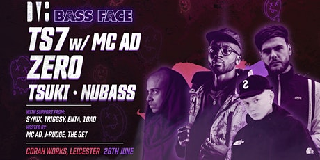 Bass Face // LCSTR // TS7 w.MC AD, Zero, Tsuki, NuBass, Triggsy, ENTA, + tickets
