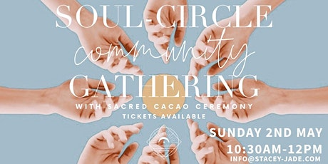 Soul-Circle Community Gathering With Cacao Ceremony tickets