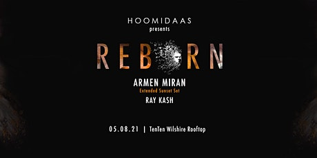 Hoomidaas presents Reborn 002 w/Armen Miran, Ray Kash tickets