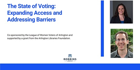 The State of Voting: Expanding Access and Addressing Barriers tickets