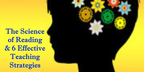 The Science of Reading & 6 Effective Teaching Strategies tickets