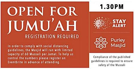 Purley Masjid Jumu'ah  - 1st Salah - 1.30pm - 23-Apr-21 tickets