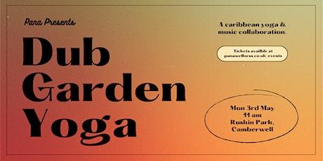 Dub Garden Yoga tickets