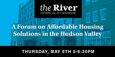 A Forum on Affordable Housing Solutions in the Hudson Valley tickets