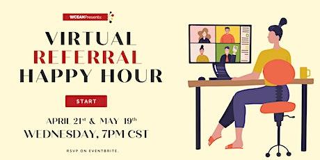 WCEAN Virtual Referral Happy Hour tickets