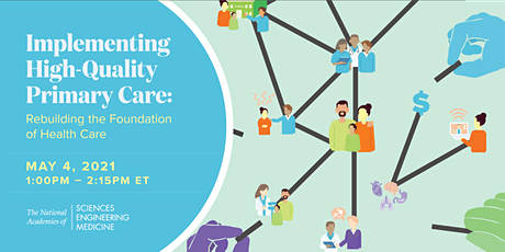 Implementing High-Quality Primary Care: Report Release Webinar tickets