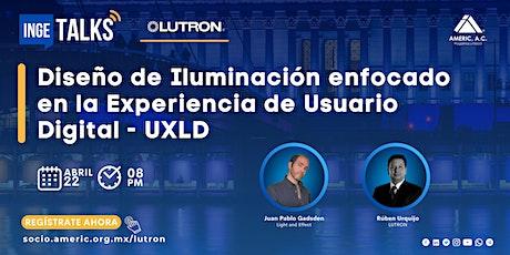 Diseño de Iluminación enfocado en la Experiencia de Usuario  Digital - UXLD entradas