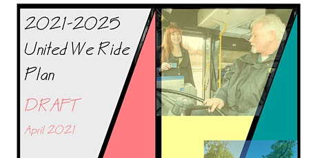 2021-2025 United We Ride Draft Plan Review tickets