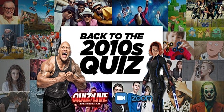 Back To The 2010s Quiz Live on Zoom tickets
