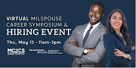 Virtual MilSpouse Career Symposium & Hiring Event ( Spouse Appreciation) tickets