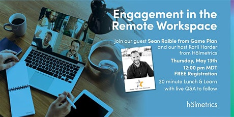 Remote Workspaces & Employee (dis)Engagement tickets