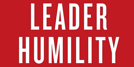 The Extraordinary Power of Leader Humility tickets