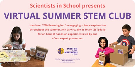 Summer STEM Club 2.0-Daily 1-hour virtual program with Scientists in School tickets
