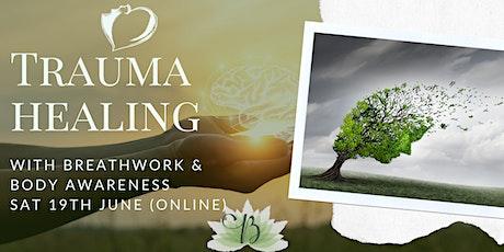 Trauma Healing with Breathwork and Body Awareness tickets