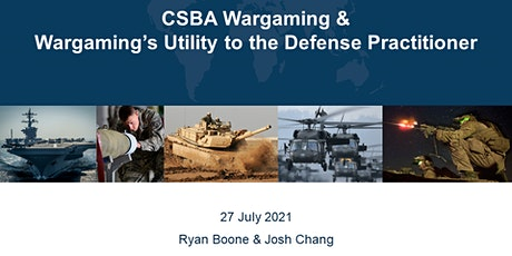 CSBA Wargaming & Wargaming's Utility to the Defense Practitioner tickets