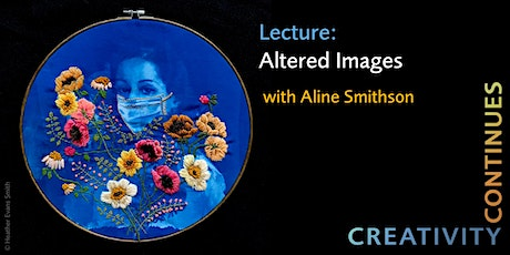 SFW Creativity Continues – Lecture: Altered Images with Aline Smithson tickets
