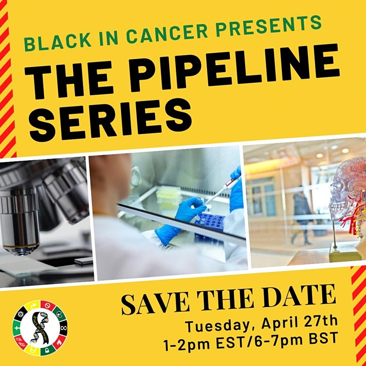 Black in Cancer Pipeline Series: The Launch Event image