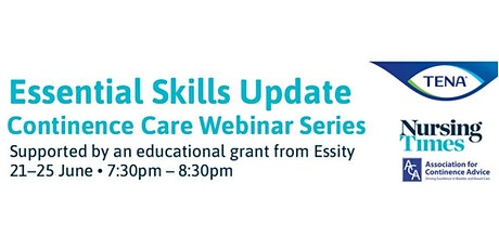 Essential skills update: Continence care webinar series tickets