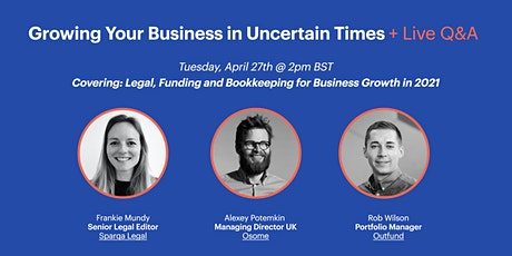 Growing Your Business in Uncertain Times + Live Q&A tickets