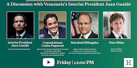 Virtual Event | A Discussion with Venezuela's Interim President Juan Guaidó tickets
