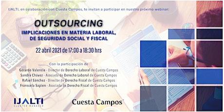 Outsourcing: Implicaciones en material laboral, seguridad social y fiscal entradas