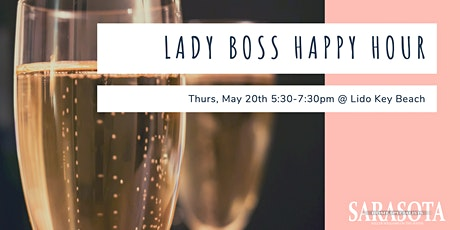 Lady Boss Happy Hour #4 tickets