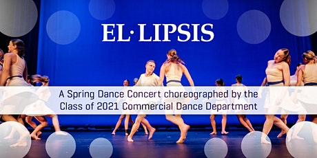 Ellipsis: A Spring Dance Concert by HCLA's Class of 2021 tickets