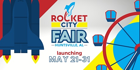 2021 Rocket City Fair (May 21-31) tickets
