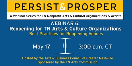 Persist & Prosper: The Art of Reopening for TN Arts & Culture Organizations tickets
