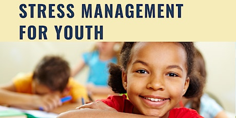 Stress Management for Youth tickets