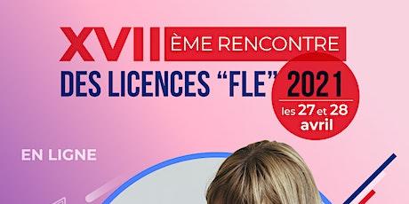 XVII Rencontre des Licences de français 27 et 28 avril 2021 billets