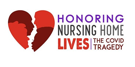 A National Day of Remembrance: Honoring Nursing Home Lives Lost tickets