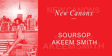 Akeem Smith: Soursop tickets