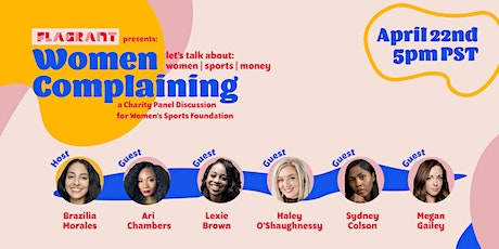 Women Complaining - Let's Talk About: Women, Sports, & Money tickets