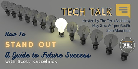 How To Stand Out: A Guide On Future Success with Scott Katzelnick tickets