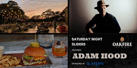 SATURDAY NIGHT SLIDERS FEATURING ADAM HOOD | BULVERDE, TX tickets