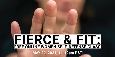 FIERCE & FIT: Online Girls and Women's  Self-defense Class - MAY 2021 tickets