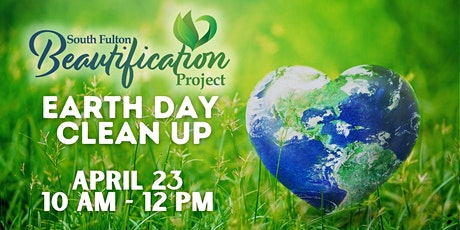 The South Fulton Beautification Project  Earth Day Cleanup tickets