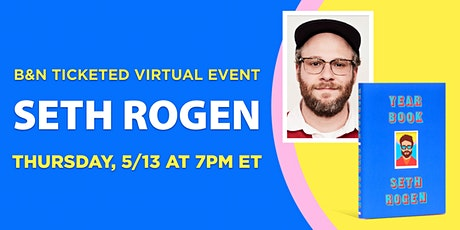 B&N Virtually Presents: Seth Rogen discusses YEARBOOK! tickets