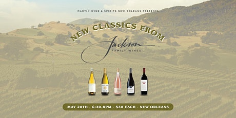 New Classics from Jackson Family Wines: New Orleans tickets