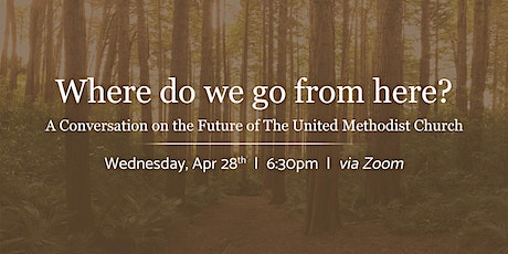 Where Do We Go From Here? The Future of The United Methodist Church tickets