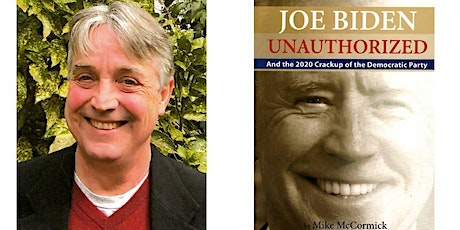 The  Lies of Joe Biden Exposed by Mike McCormick tickets