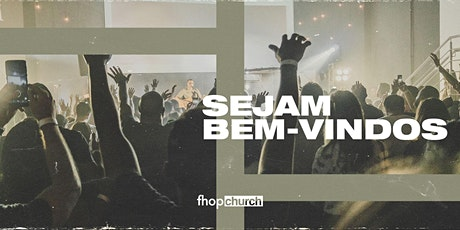 Culto FHOP Church | 18 de abril ingressos