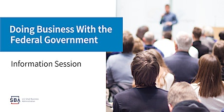 HOW TO do business with the Federal Government as a Small Business tickets
