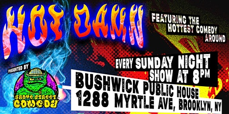 Hot Damn! at Bushwick Public House tickets
