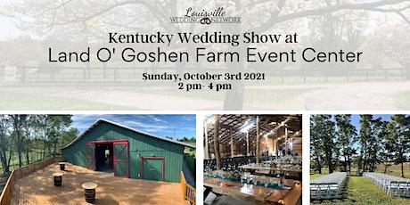Kentucky Wedding Show at Goshen Farm Event Center tickets