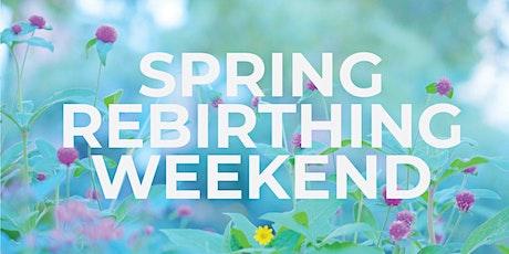 Spring Rebirthing Weekend tickets